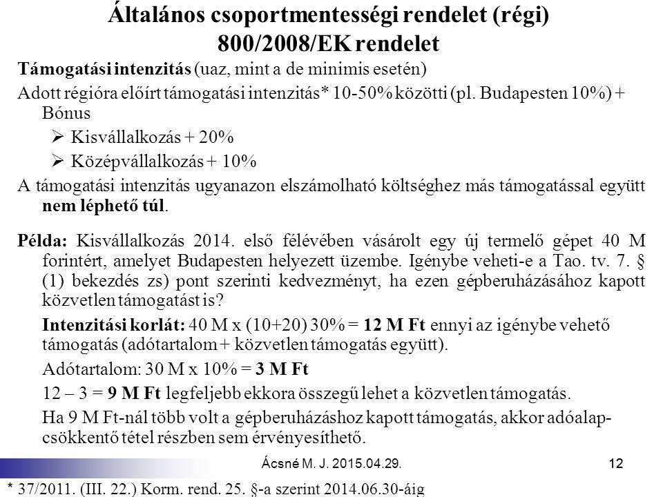 Általános csoportmentességi rendelet (régi) 800/2008/EK rendelet