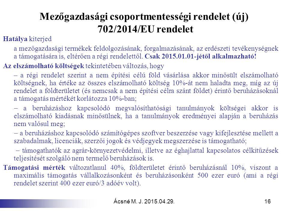Mezőgazdasági csoportmentességi rendelet (új) 702/2014/EU rendelet