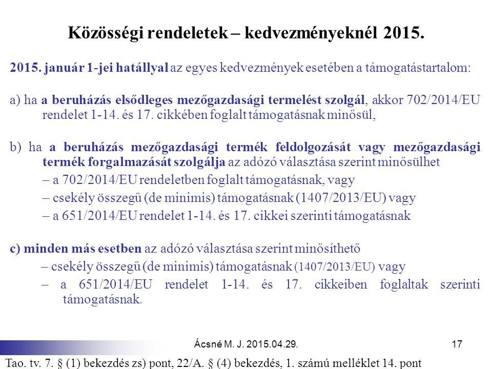 Közösségi rendeletek – kedvezményeknél 2015.