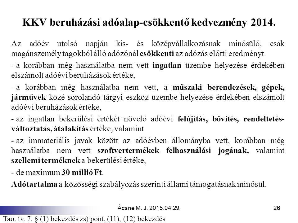 KKV beruházási adóalap-csökkentő kedvezmény 2014.