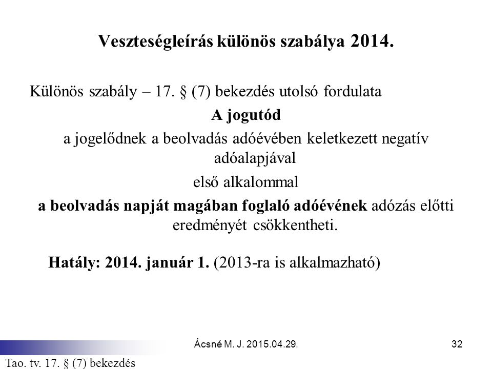 Veszteségleírás különös szabálya 2014.