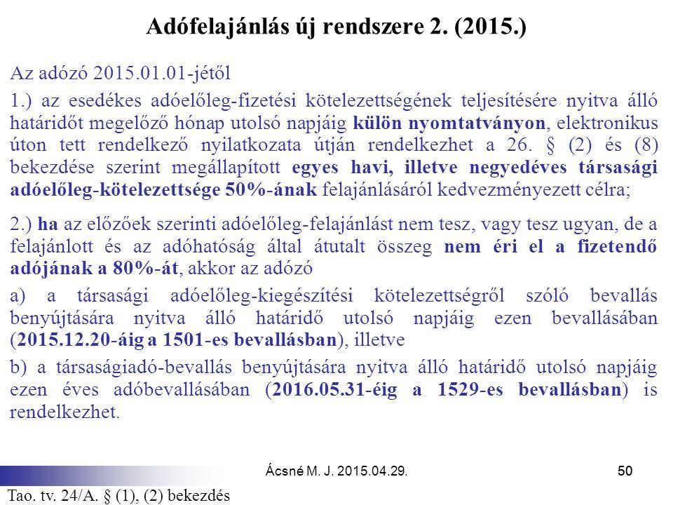 Adófelajánlás új rendszere 2. (2015.)