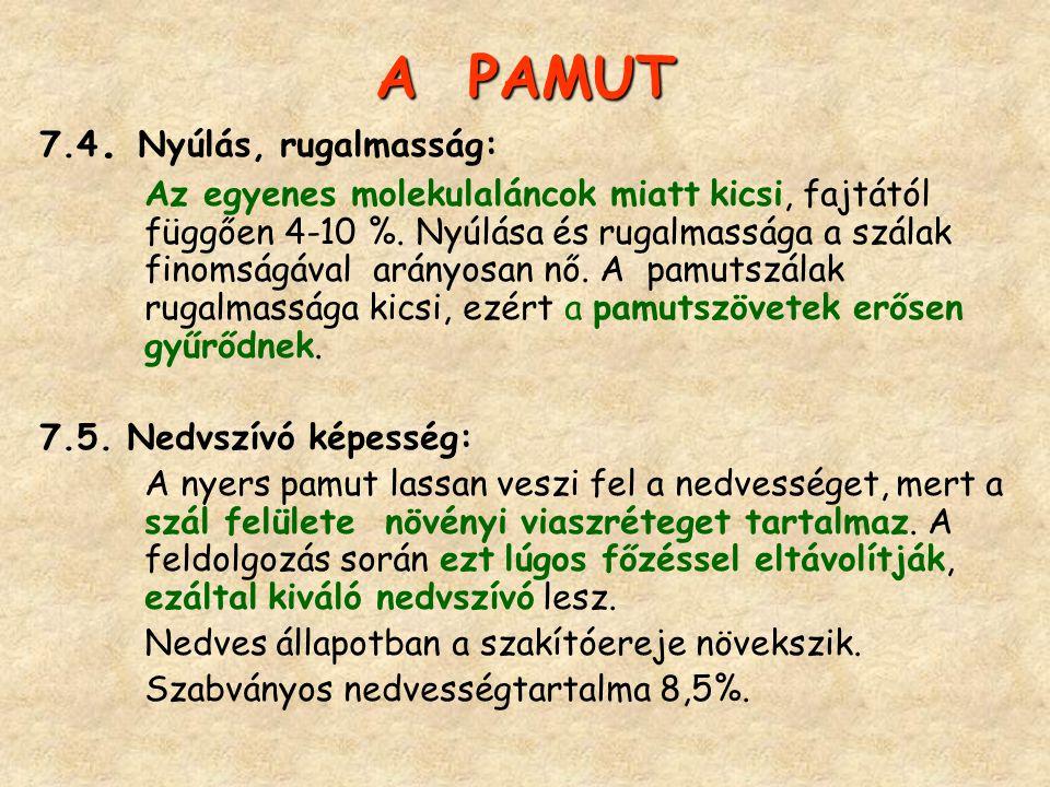 A PAMUT 7.4. Nyúlás, rugalmasság: