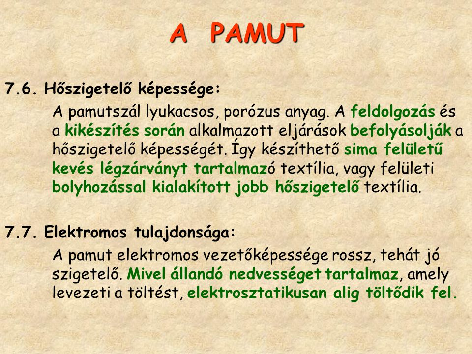 A PAMUT 7.6. Hőszigetelő képessége: