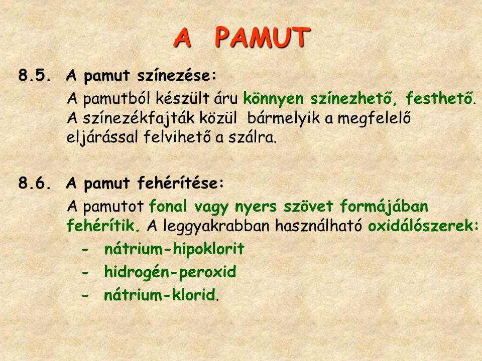 A PAMUT 8.5. A pamut színezése: