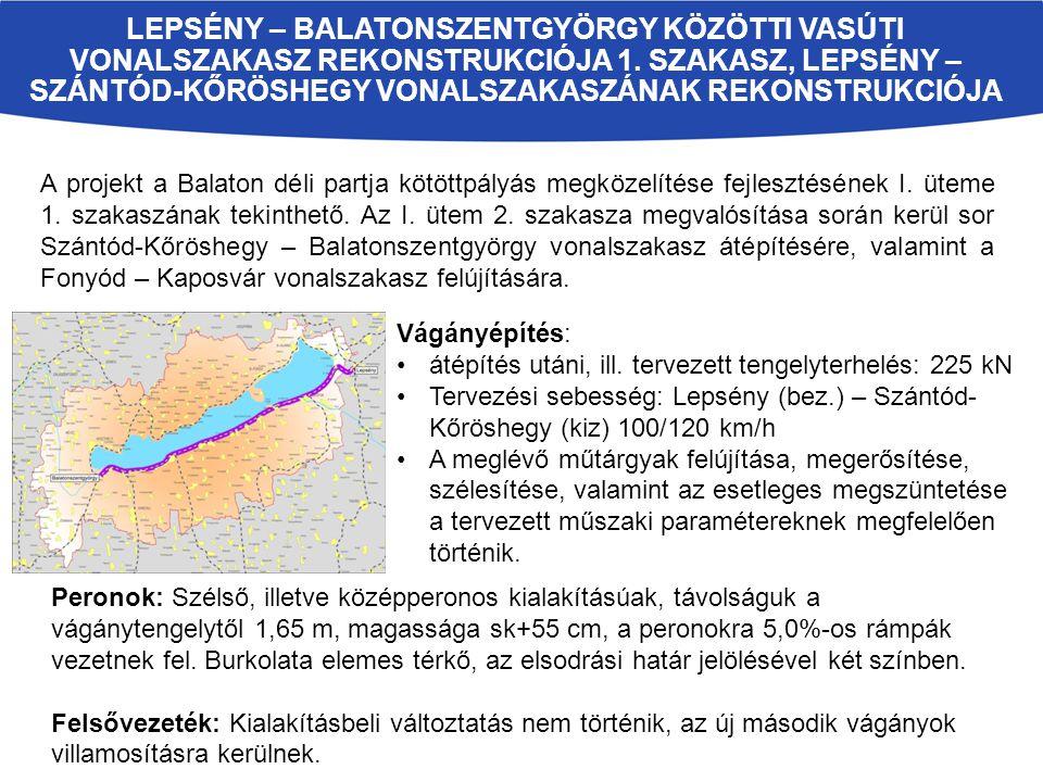 Lepsény – Balatonszentgyörgy közötti vasúti vonalszakasz rekonstrukciója 1. szakasz, Lepsény – Szántód-Kőröshegy vonalszakaszának rekonstrukciója