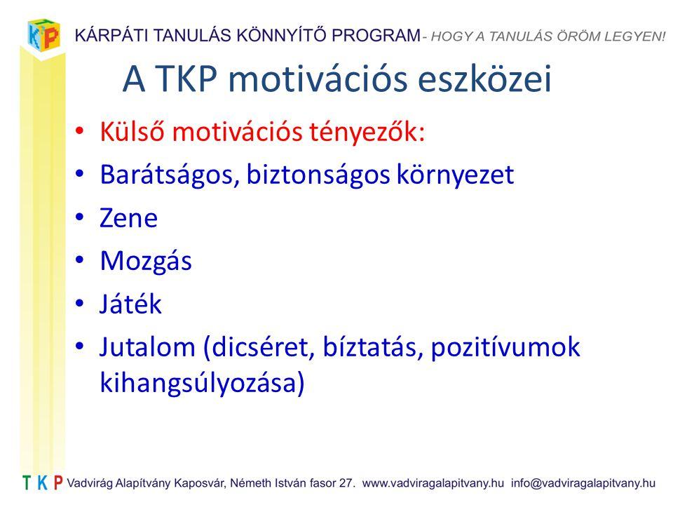 A TKP motivációs eszközei