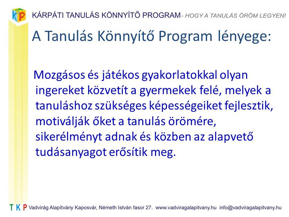 A Tanulás Könnyítő Program lényege:
