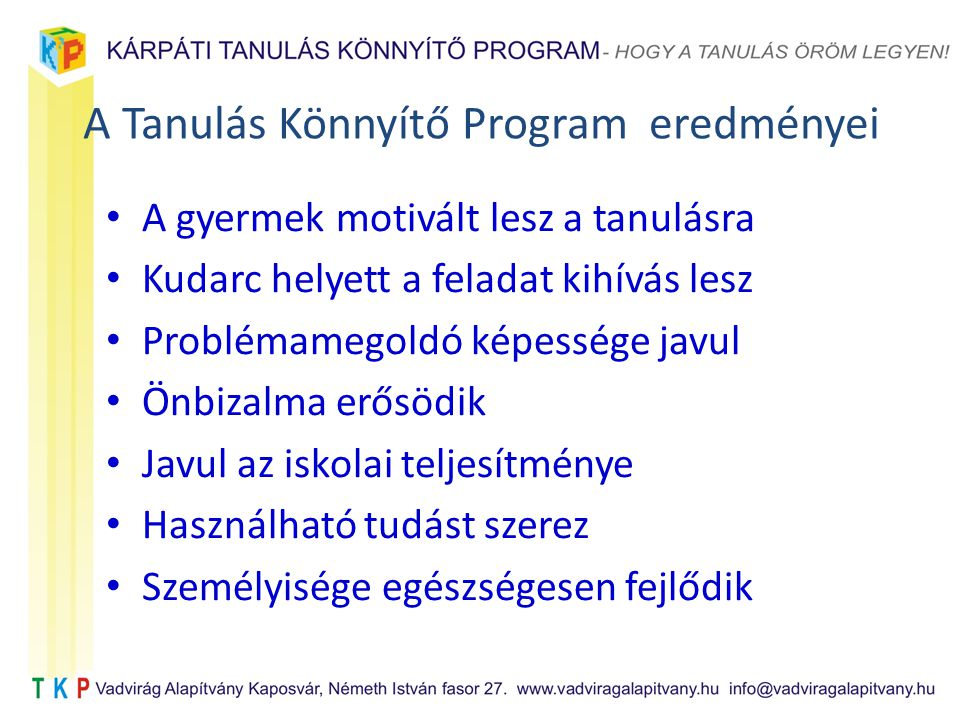 A Tanulás Könnyítő Program eredményei