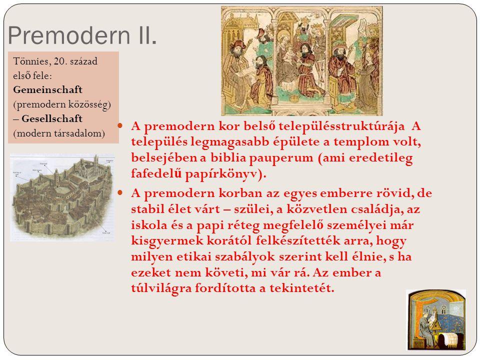 Premodern II. Tönnies, 20. század első fele: Gemeinschaft (premodern közösség) – Gesellschaft (modern társadalom)