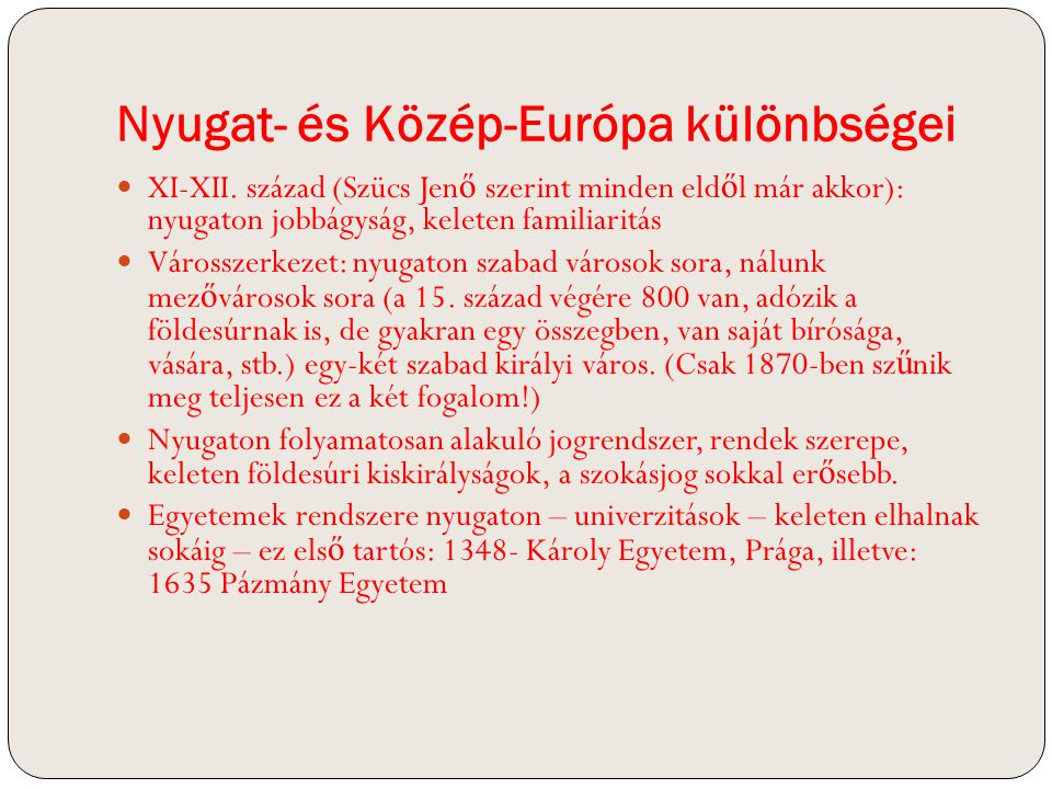 Nyugat- és Közép-Európa különbségei