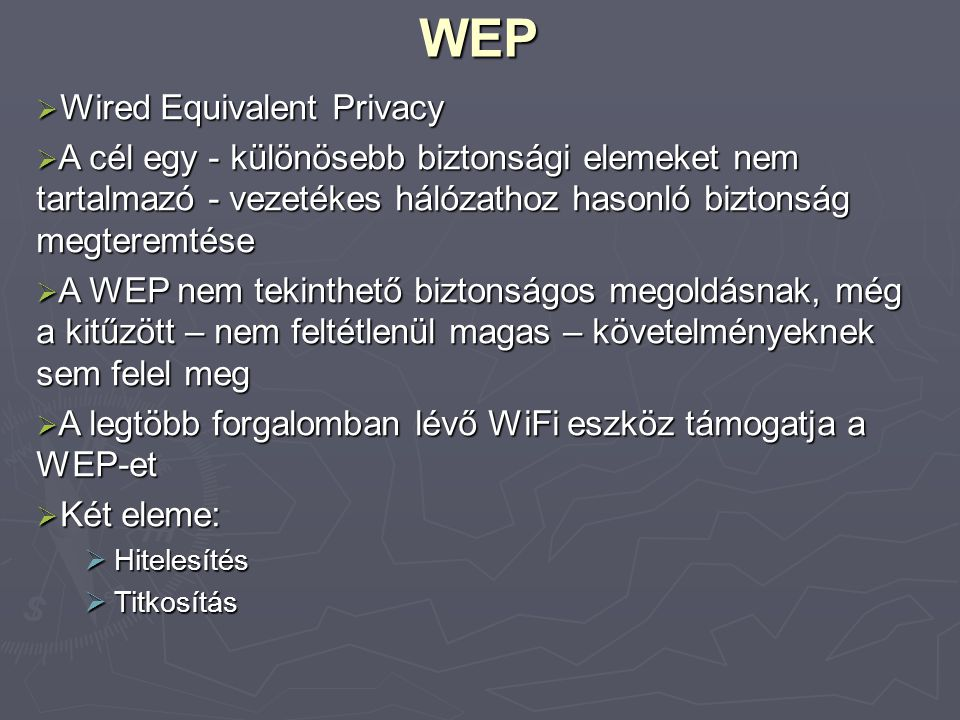 WEP Wired Equivalent Privacy