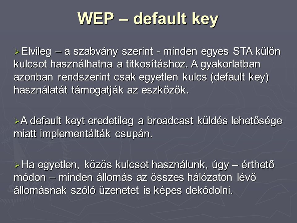 WEP – default key