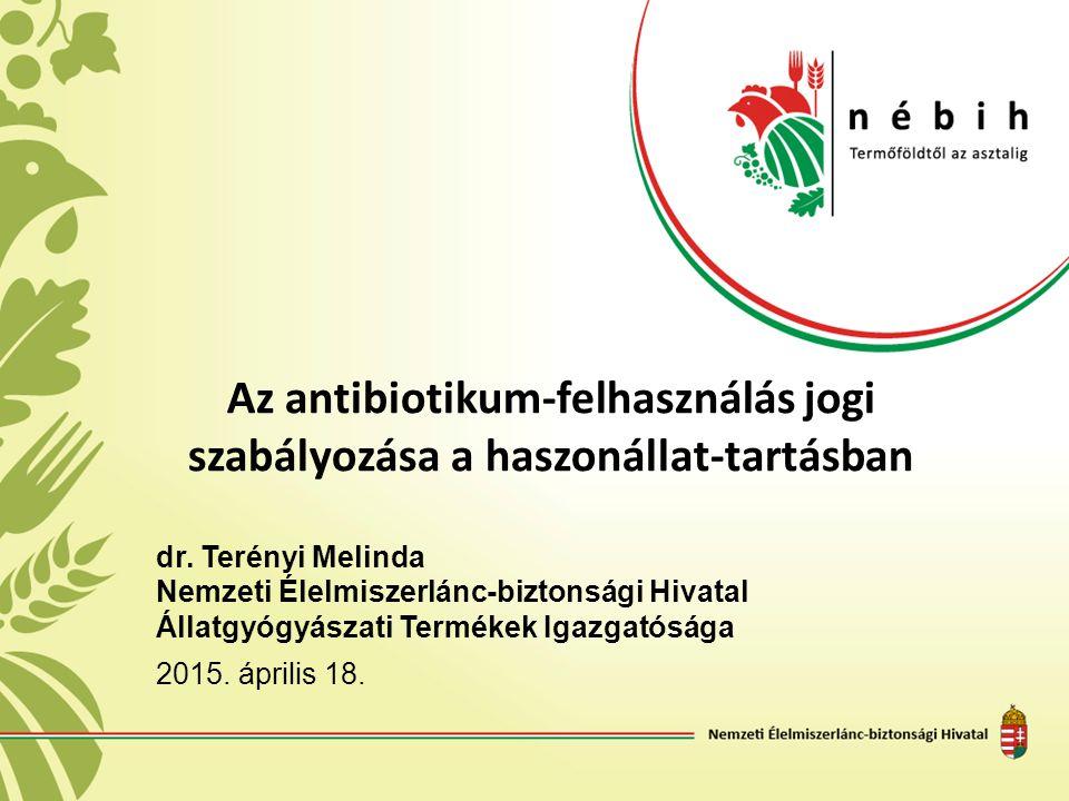 Az antibiotikum-felhasználás jogi szabályozása a haszonállat-tartásban