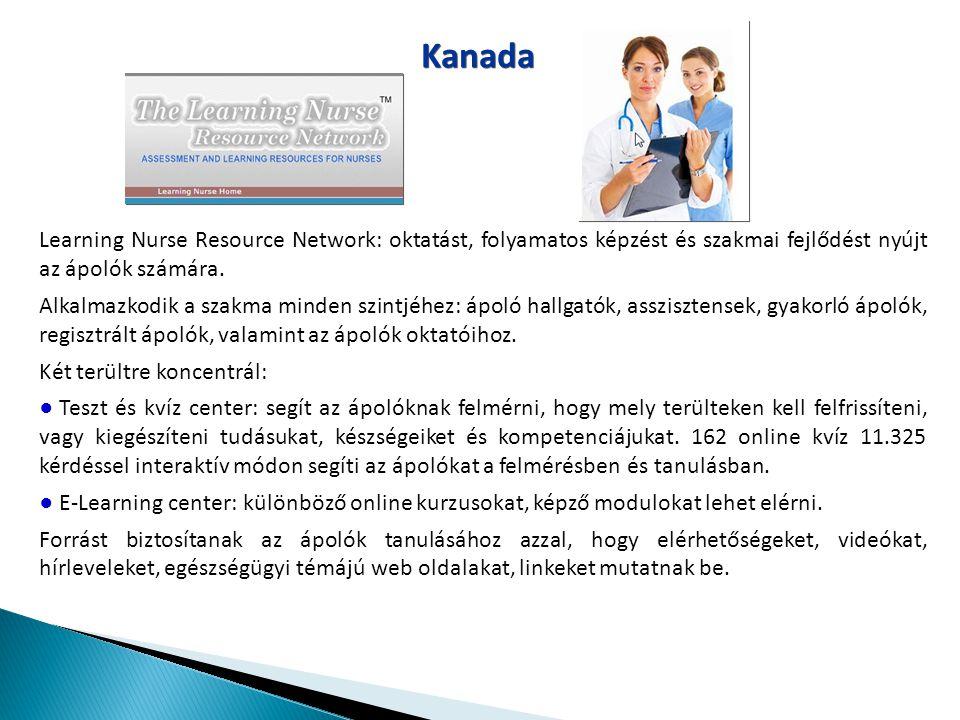 Kanada Learning Nurse Resource Network: oktatást, folyamatos képzést és szakmai fejlődést nyújt az ápolók számára.