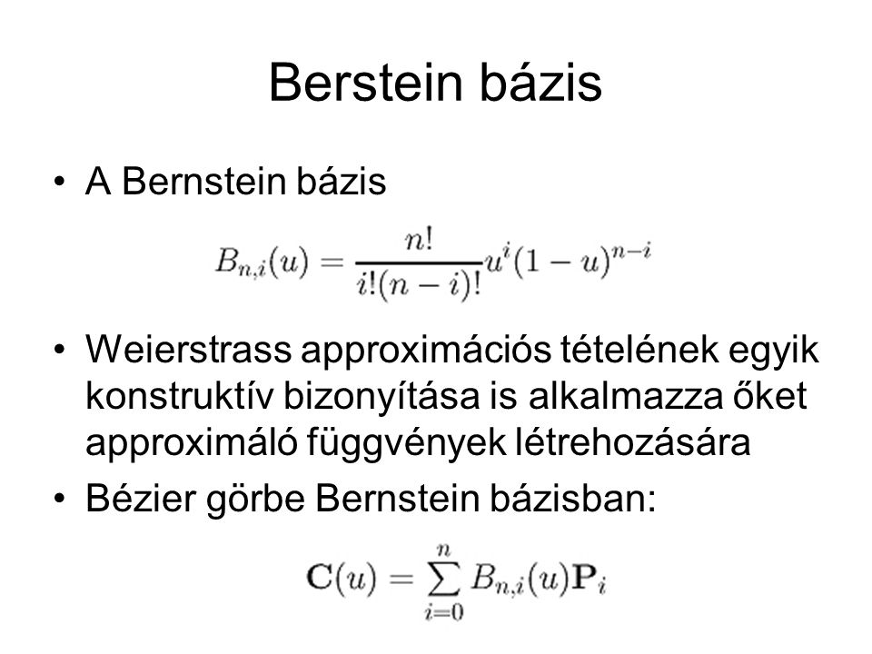 Berstein bázis A Bernstein bázis