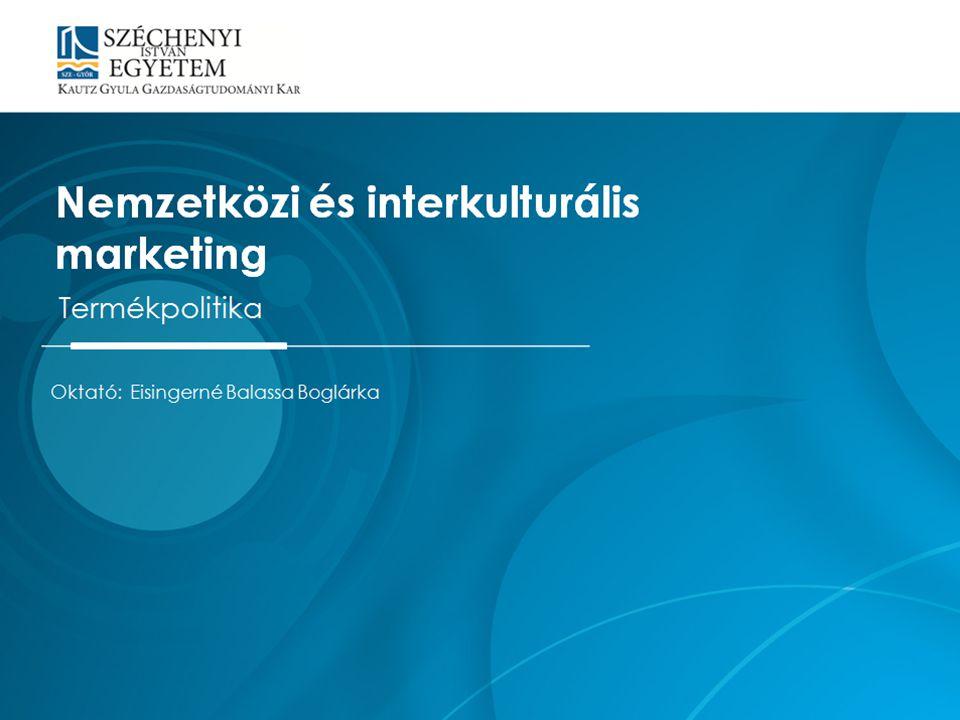 Nemzetközi és interkulturális marketing Termékpolitika