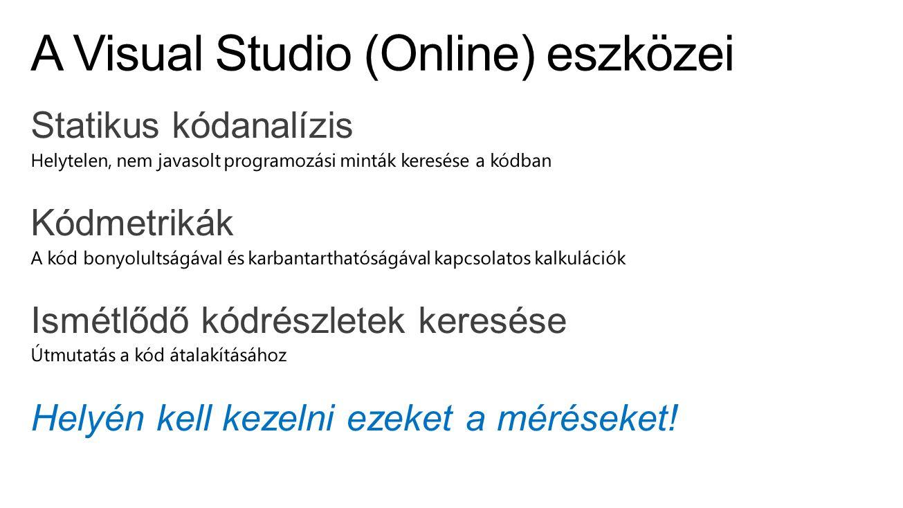 A Visual Studio (Online) eszközei