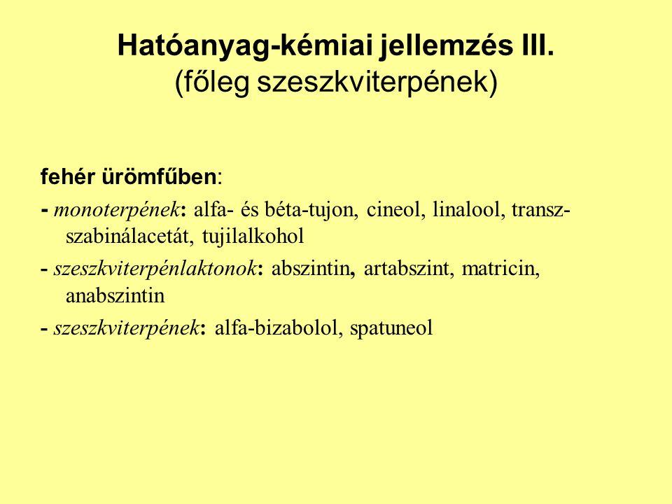 Hatóanyag-kémiai jellemzés III. (főleg szeszkviterpének)