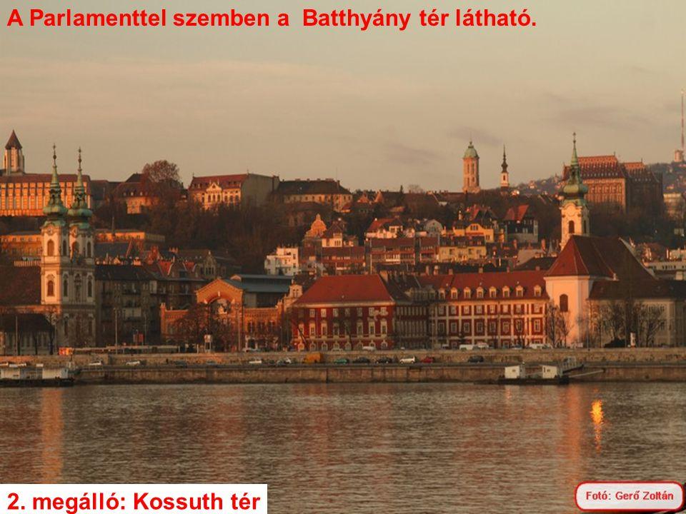 A Parlamenttel szemben a Batthyány tér látható.