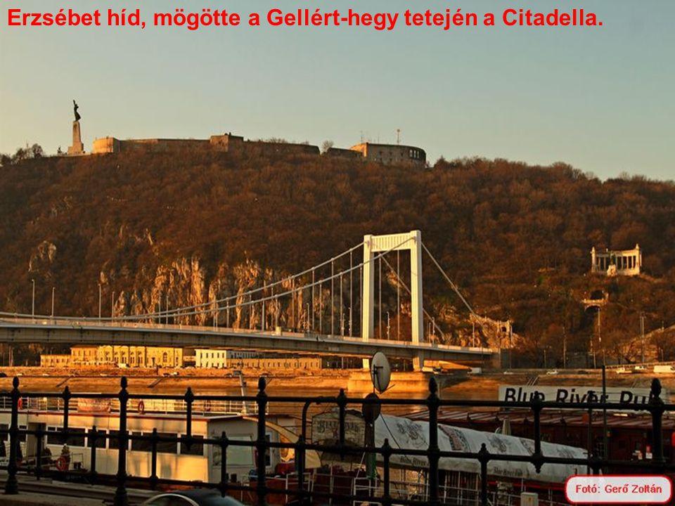 Erzsébet híd, mögötte a Gellért-hegy tetején a Citadella.
