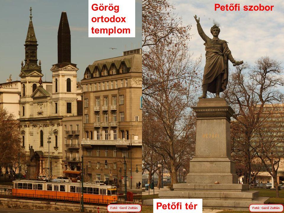 Görög ortodox templom Petőfi szobor Petőfi tér