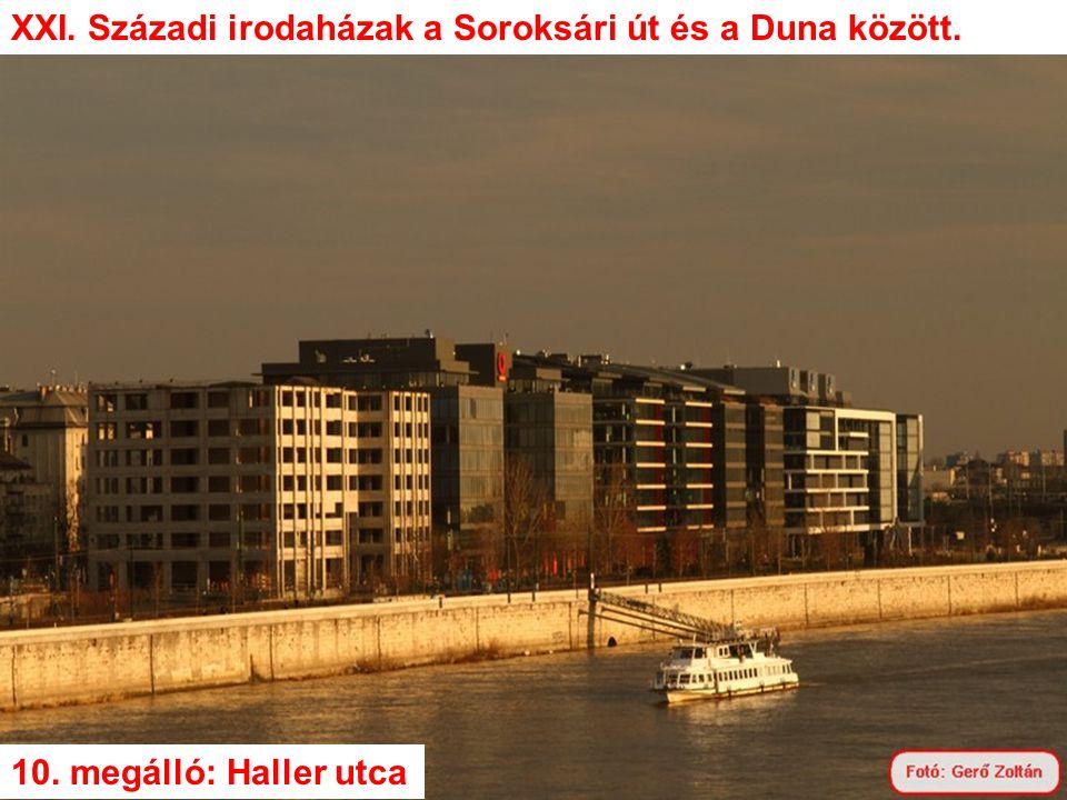 XXI. Századi irodaházak a Soroksári út és a Duna között.
