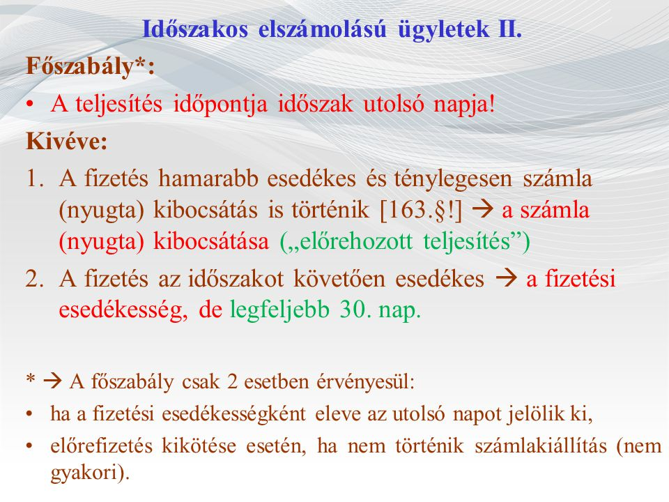 Időszakos elszámolású ügyletek II.