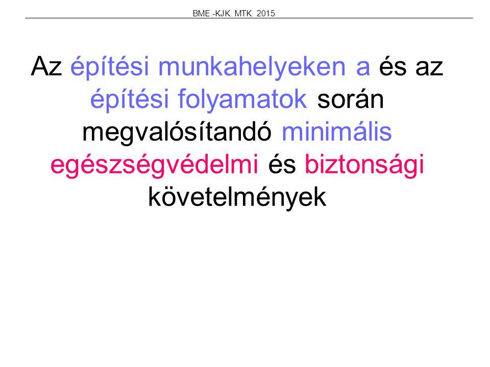 BME.-KJK. MTK.