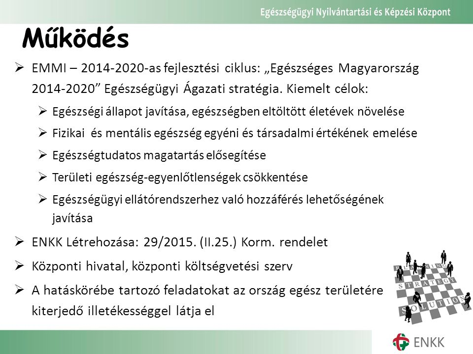 """Működés EMMI – 2014-2020-as fejlesztési ciklus: """"Egészséges Magyarország 2014-2020 Egészségügyi Ágazati stratégia. Kiemelt célok:"""