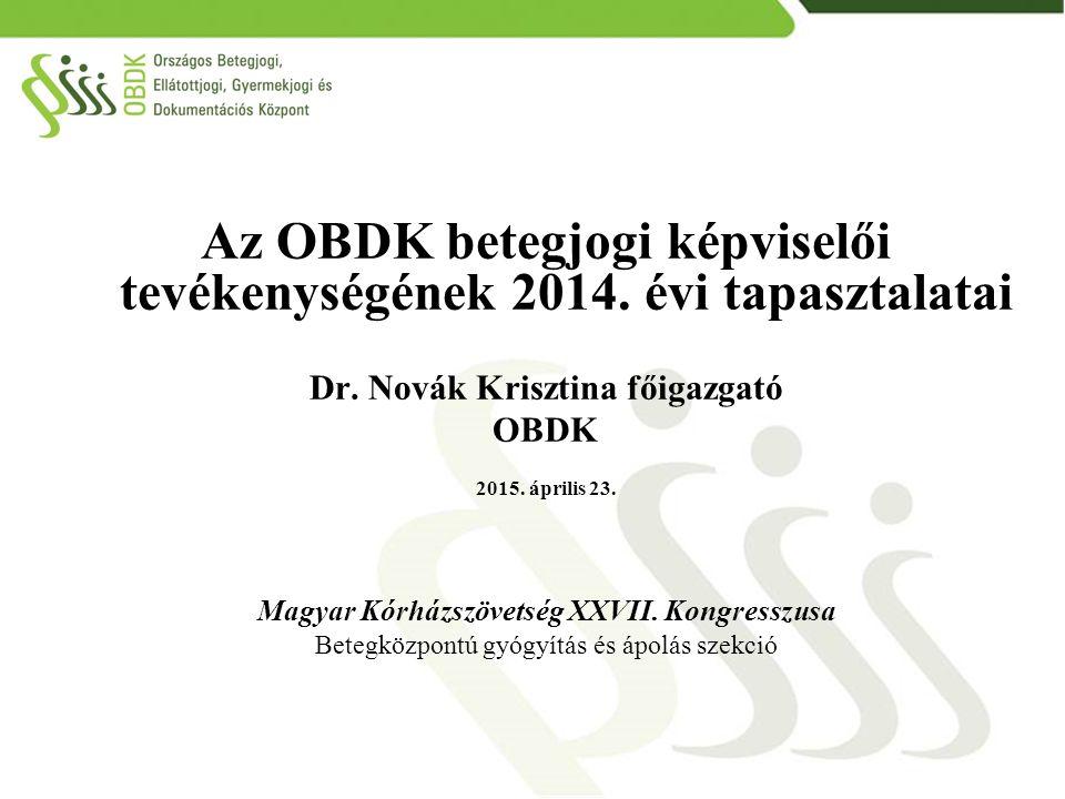 Az OBDK betegjogi képviselői tevékenységének 2014. évi tapasztalatai