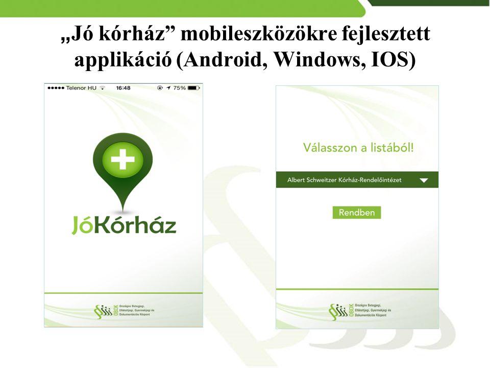 """""""Jó kórház mobileszközökre fejlesztett applikáció (Android, Windows, IOS)"""