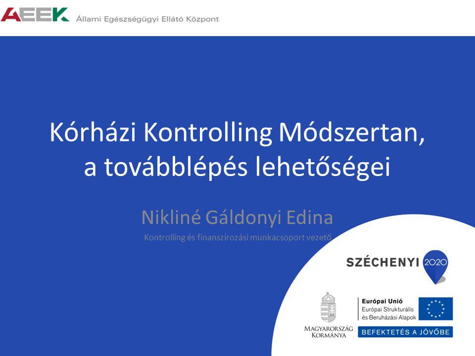 Kórházi Kontrolling Módszertan, a továbblépés lehetőségei