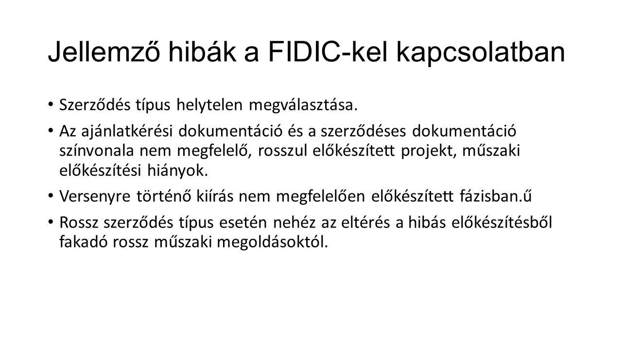 Jellemző hibák a FIDIC-kel kapcsolatban