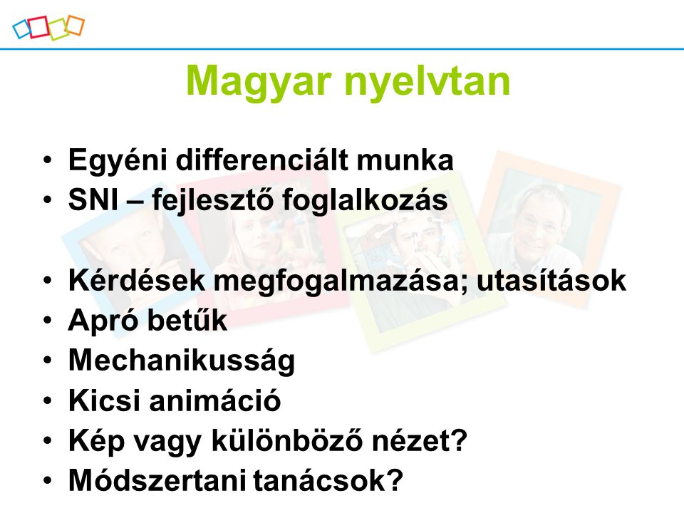 Magyar nyelvtan Egyéni differenciált munka SNI – fejlesztő foglalkozás