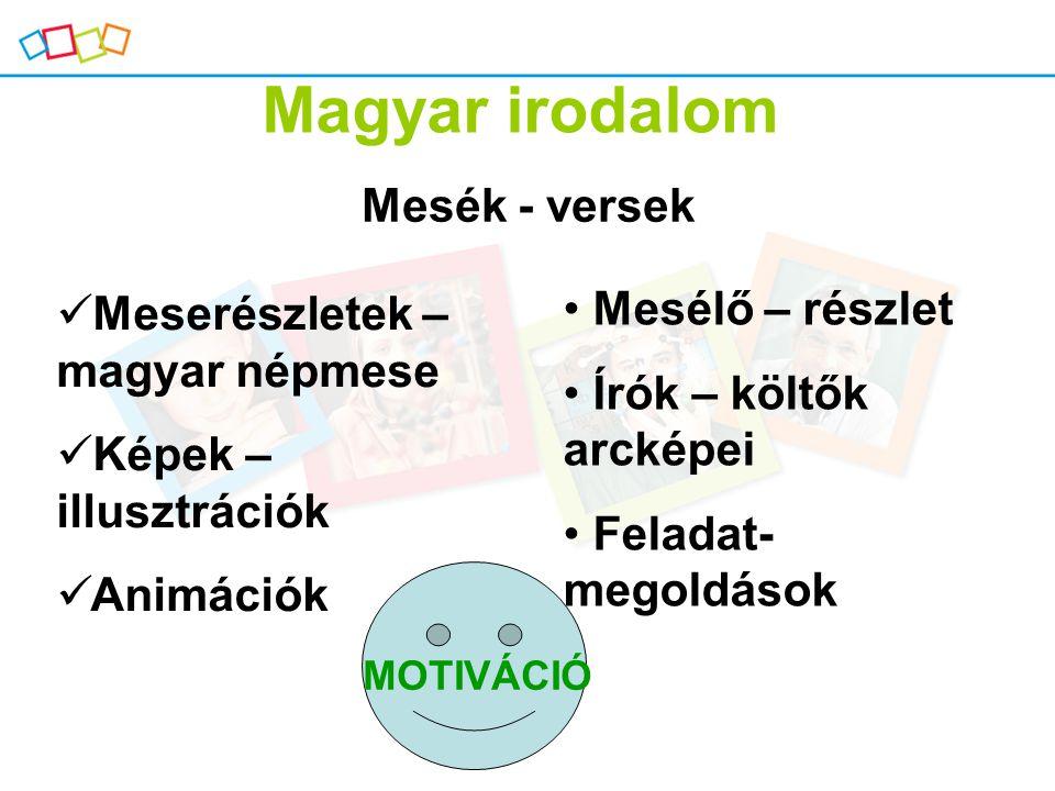 Magyar irodalom Mesék - versek Mesélő – részlet