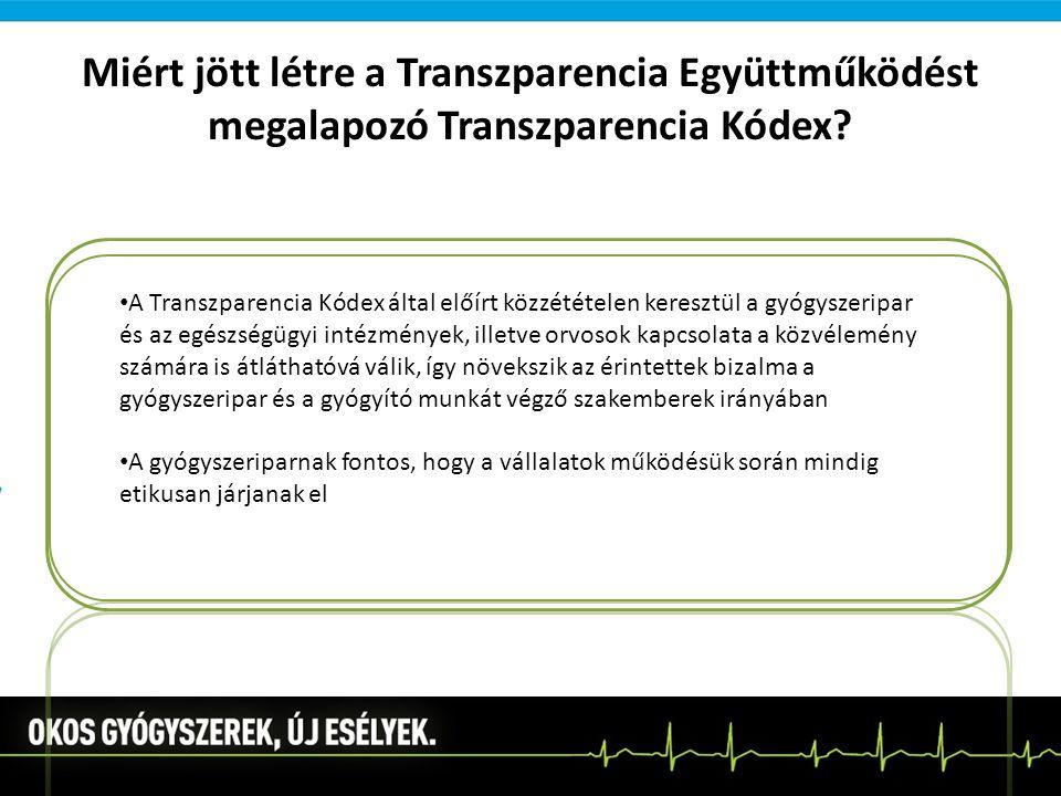 Miért jött létre a Transzparencia Együttműködést megalapozó Transzparencia Kódex
