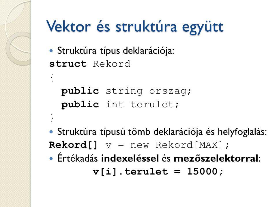Vektor és struktúra együtt