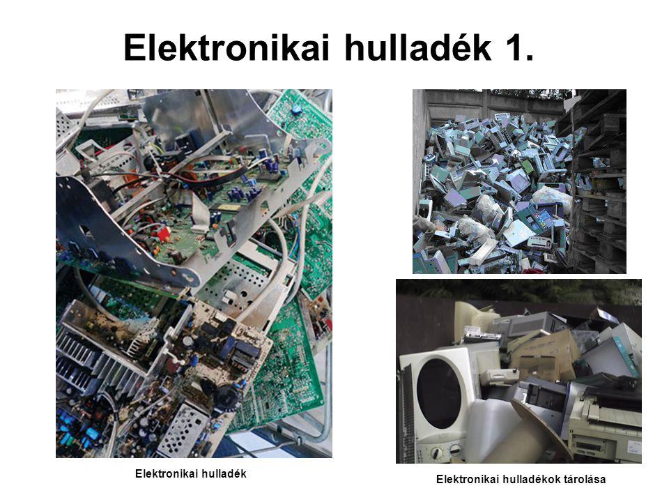 Elektronikai hulladék 1.