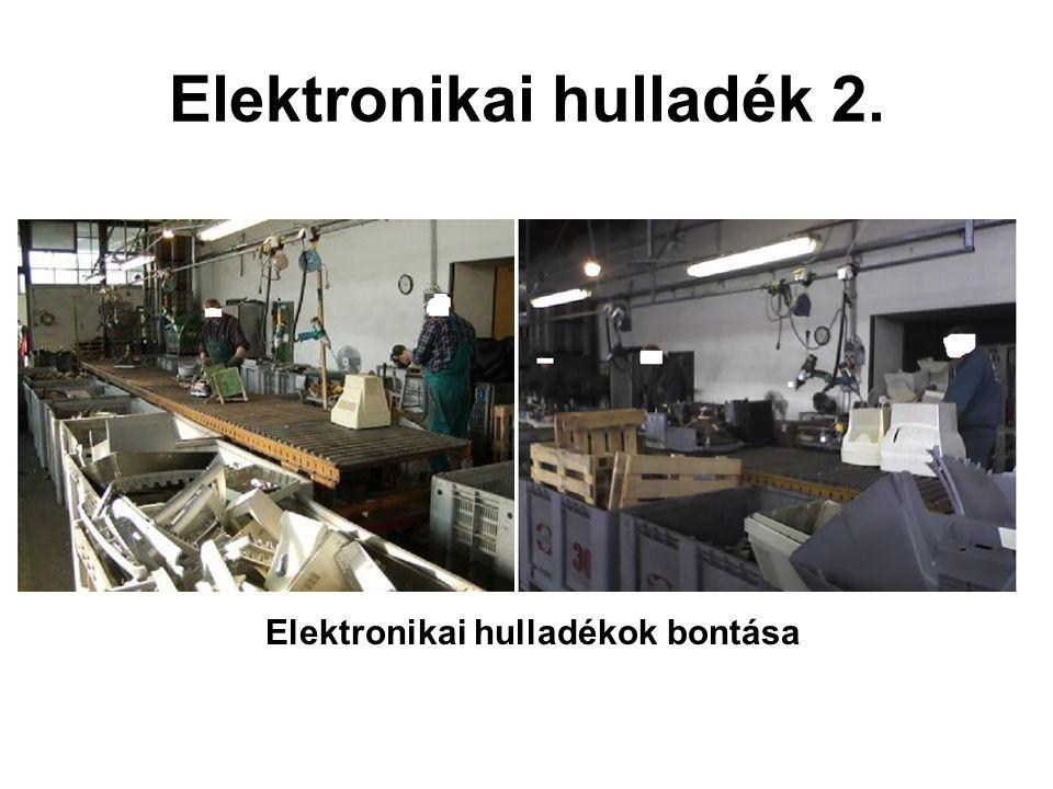 Elektronikai hulladék 2.