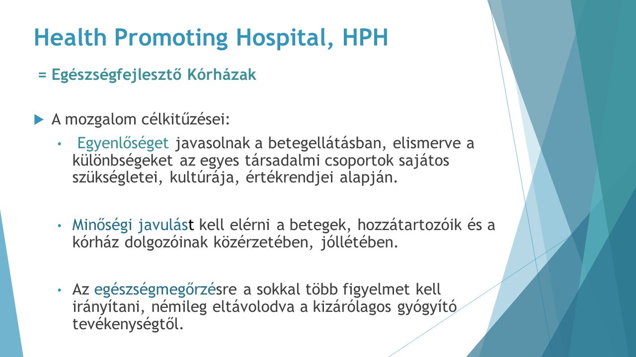 Health Promoting Hospital, HPH