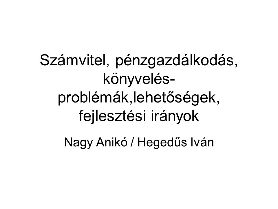 Nagy Anikó / Hegedűs Iván