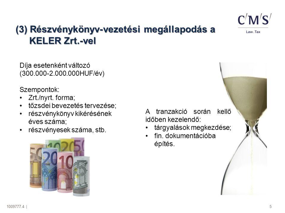 (3) Részvénykönyv-vezetési megállapodás a KELER Zrt.-vel