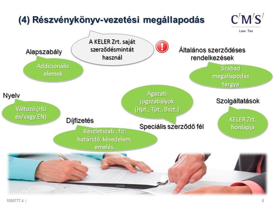 (4) Részvénykönyv-vezetési megállapodás