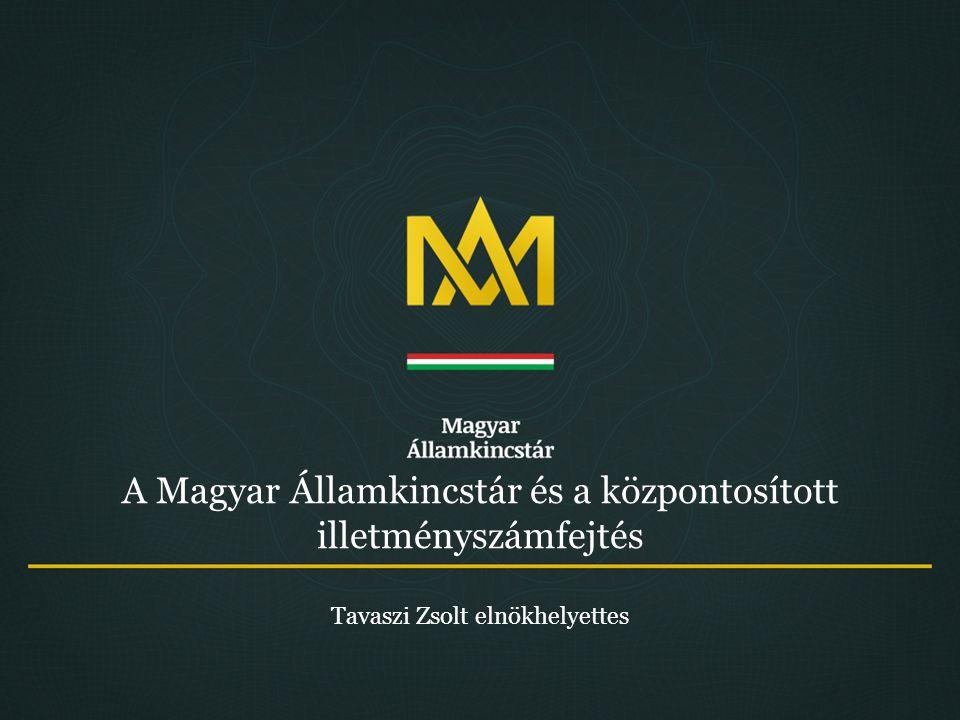 A Magyar Államkincstár és a központosított illetményszámfejtés