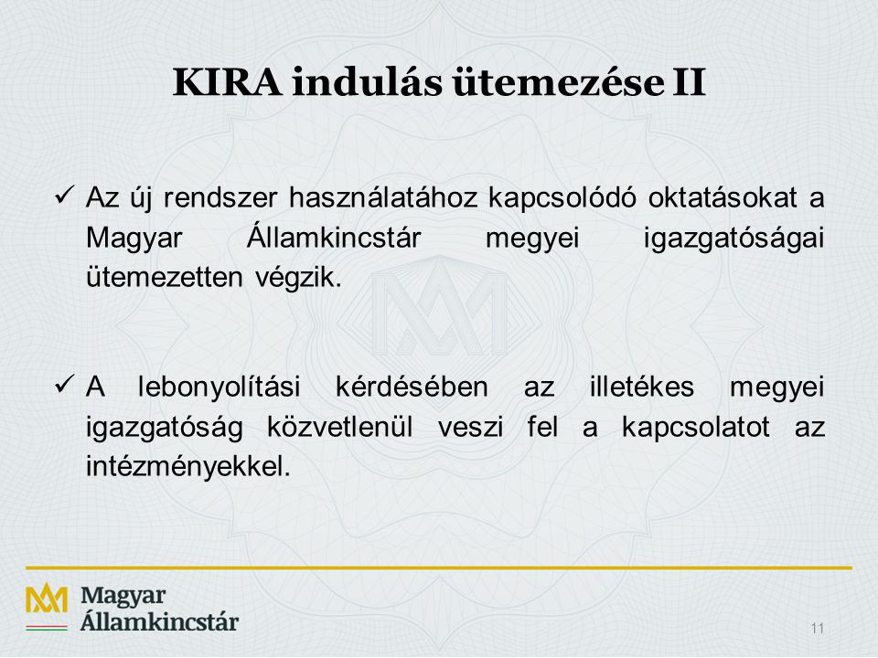KIRA indulás ütemezése II