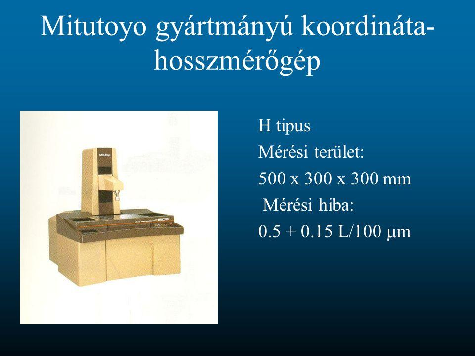 Mitutoyo gyártmányú koordináta-hosszmérőgép