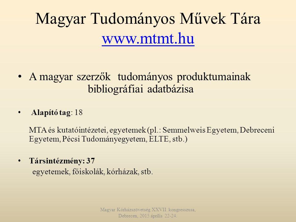 Magyar Tudományos Művek Tára www.mtmt.hu