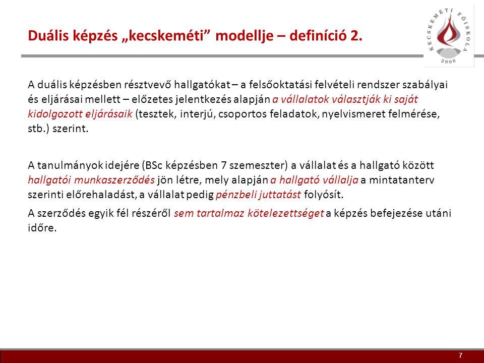 """Duális képzés """"kecskeméti modellje – definíció 2."""