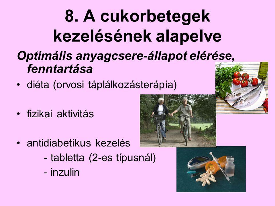 8. A cukorbetegek kezelésének alapelve